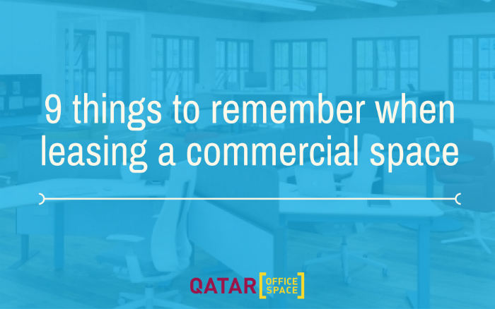 9 Things to keep in mind when leasing a commercial property in Qatar