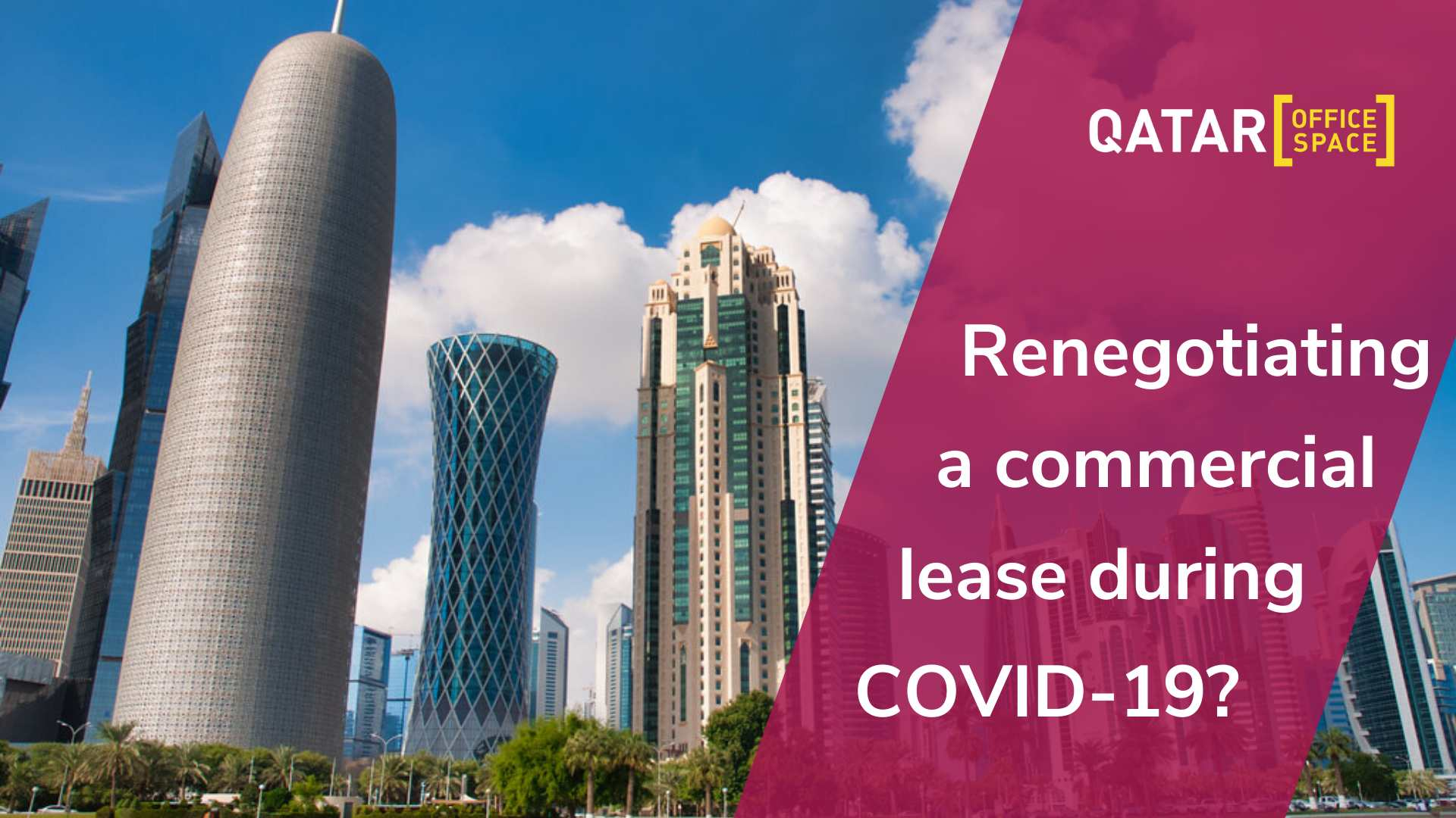 Renegotiating a Commercial Lease During COVID-19?